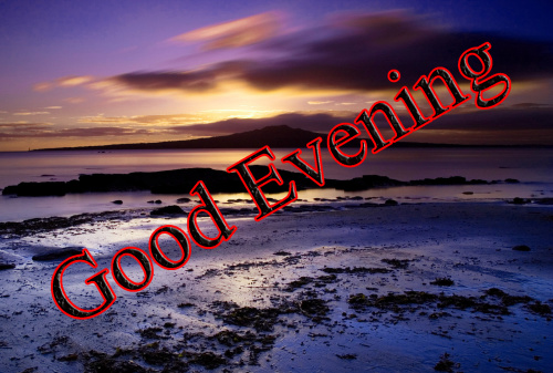 GOOD EVENING IMAGES WALLPAPER PICTURES PHOTO HD