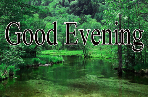 GOOD EVENING IMAGES PICS WALLPAPER FREE DOWNLOAD