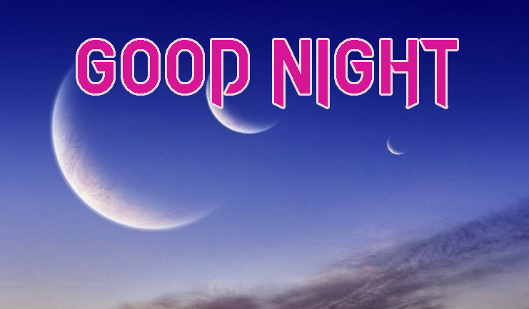 GOOD NIGHT IMAGES  PICTURE FOR WHATSAPP