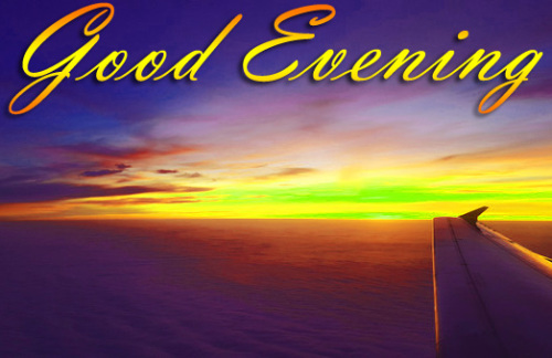 LATEST NEW GOOD EVENING IMAGES PHOTO WALLPAPER FREE DOWNLOAD