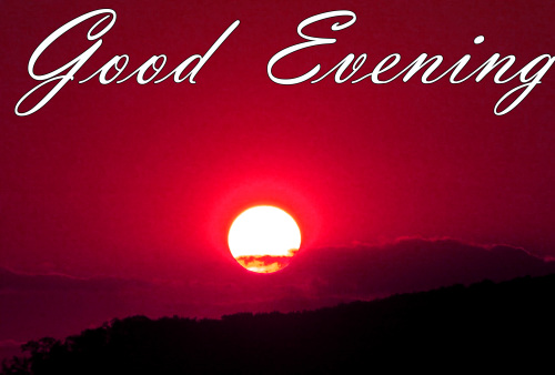 LATEST NEW GOOD EVENING IMAGES WALLPAPER PICS FREE DOWNLOAD