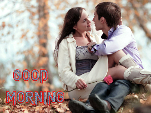 ROMANTIC GOOD MORNING IMAGES FOR GF & BF PICS WALLPAPER FREE HD DOWNLOAD