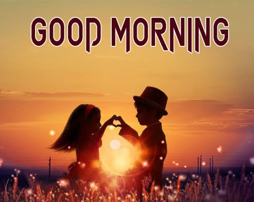 ROMANTIC GOOD MORNING IMAGES FOR GF & BF PHOTO WALLPAPER FOR BEST FRIENDS